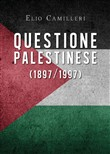 Questione palestinese (1897/1997)