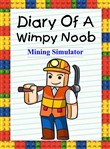 Diary of a Wimpy Noob: Mining Simulator