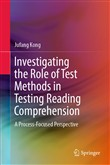Investigating the Role of Test Methods in Testing Reading Comprehension