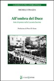 all'ombra del duce. lotte...