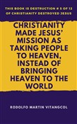 christianity made jesus' ...