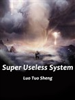 Super Useless System