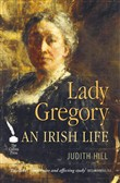 Lady Gregory: An Irish Life