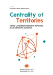 Centrality of territories. Verso la rigenerazione di Bergamo in un network europeo. Ediz. multilingue