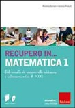 Recupero in matematica 1. Con Cd