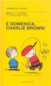 E' domenica Charlie Brown!