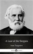 A Lear of the Steppes by Ivan Turgenev - Delphi Classics (Illustrated)