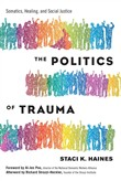The Politics of Trauma