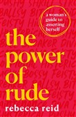 The Power of Rude