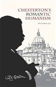Chesterton's romantic humanism