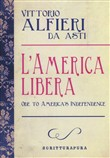 L'America libera. Ode to american independence. Testo inglese a fronte