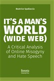 It's a Man's World (Wide Web). A Critical Analysis of Online Misogyny and Hate Speech