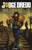Judge Dredd. Necropolis. Vol. 1