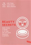 Beauty secrets. Dalla Corea il rituale in 10 step per una pelle luminosa e perfetta