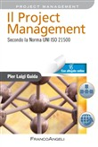 Il project management. Secondo la norma UNI ISO 21500