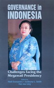 Governance in Indonesia: Challenges Facing the Megawati Presidency