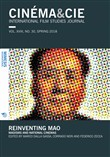 Cinema & Cie. International film studies journal (2018). Vol. 30: Reinventing Mao. Maoisms and national cinemas