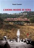 L'anima muore di sera-The soul dies at dusk