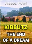 Kibbutz. The End of a Dream
