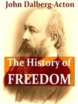 the history of freedom an...