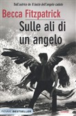 Sulle ali di un angelo (The Hush, Hush Saga 3)