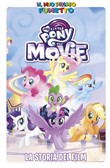La storia del film. My Little Pony