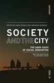 Society and the city. The dark sides of social innovation