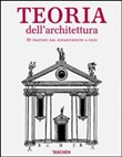 Architectural theory from the Renaissance to the present. Ediz. italiana