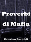 Proverbs of the Mafia