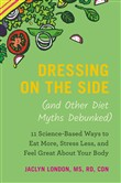 dressing on the side (and...
