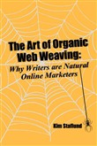 The Art of Organic Web Weaving