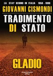 Tradimento di Stato. Gladio. La stay behind in Italia (1956-1990). Con DVD video