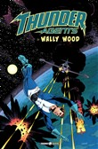 T.h.u.n.d.e.r. Agents. The best of Wally Wood