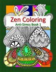 Zen Coloring: Anti-Stress Book 1