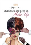 Diventare esperti Make-Up