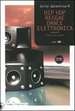 Hip Hop Reggae Dance Elettronica