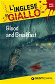 blood and breakfast. i ra...