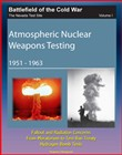 Battlefield of the Cold War: The Nevada Test Site, Volume I, Atmospheric Nuclear Weapons Testing 1951 -1963, Fallout and Radiation Concerns, From Moratorium to Test Ban Treaty, Hydrogen Bomb Tests