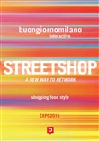 Streetshop. A new way to network, shopping food style