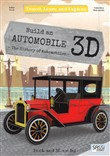 Build a 3D automobile. The history of automobiles. Travel, learn and explore