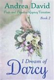 i dream of darcy, book 2