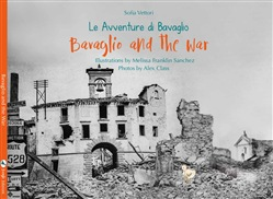 Image of Bavaglio and the war. The adventures of Bavaglio. Ediz. illustrata -