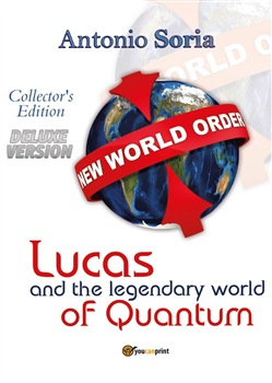 Lucas and the legendary world of Quantum. Deluxe version. Collector's edition