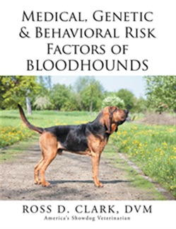 Medical, Genetic & Behavioral Risk Factors of Bloodhounds