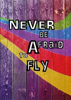 Never be afraid to fly. My paper heart