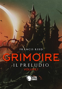 Il preludio. Grimoire. Vol. 1