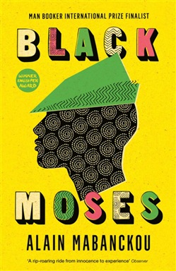 http://www.lafeltrinelli.it/ebook/alain-mabanckou/black-moses/9781782832676