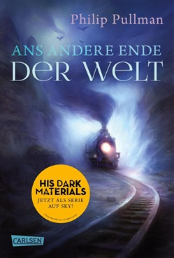 His Dark Materials 4: Ans andere Ende der Welt