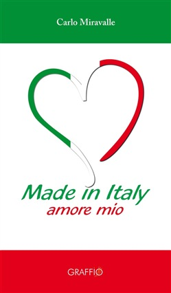 Image of Made in Italy. Amore mio - Miravalle Carlo