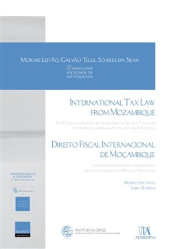 International Tax Law From Mozambique - The Conventions for the Avoidance of Double Taxation (with special emphasis on Macao and Portugal)